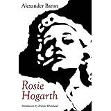 Rosie Hogarthby Alexander Baron