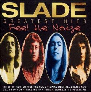 SLADE - Greatest Hits Feel the noise - Zortam Music