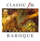 Classic FM - Breakfast Baroque