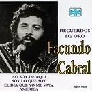 Facundo Cabral, Recuerdos De Oro, No Soy De Aqu� Ni Soy De Alla