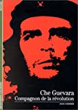 echange, troc Jean Cormier - Che Guevara : Compagnon de la révolution