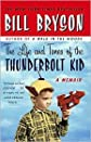 The Life and Times of the Thunderbolt Kid 1st (first) edition Text Only