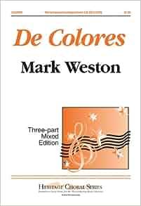 de Colores: Mark Weston: 9780893285357: Amazon.com: Books