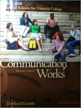 Communication Works, Special Edition for Valencia College SPC 1608