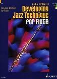 Developing Jazz Technique for Flute: The Jazz Method for Flute