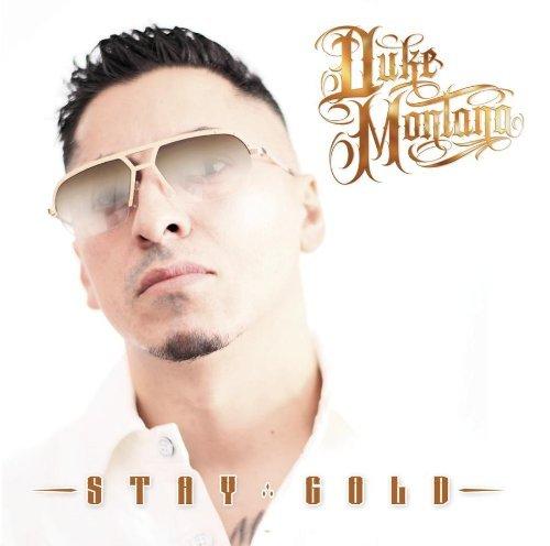 Stay Gold by Duke Montana