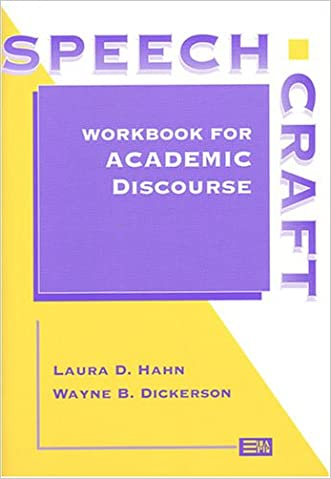 Speechcraft: Workbook for Academic Discourse (Michigan Series in English for Academic & Professional Purposes)
