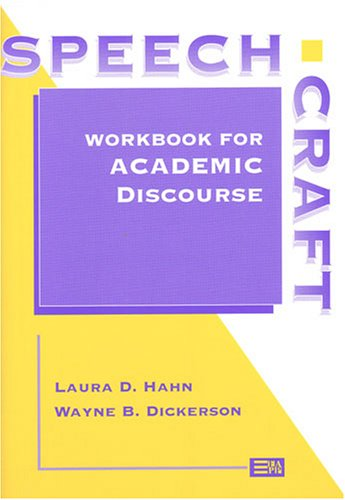 Speechcraft: Workbook for Academic Discourse (Michigan...