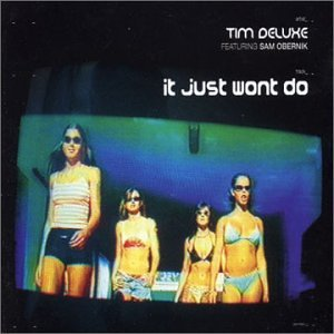 Tim Deluxe - It Just Won