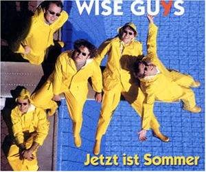 Wise Guys - Jetzt ist Sommer - Zortam Music