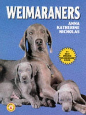 Weimaraners, ANNA KATHERINE NICHOLAS