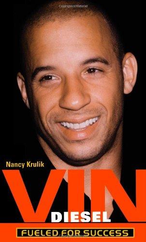 Vin Diesel : Fueled for Success