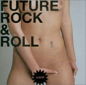 Sonic Mook Experiment V.2: Future of Rock & Roll