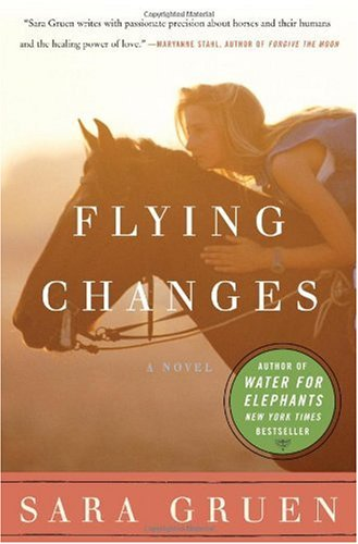 Flying Changes by Sara Gruen