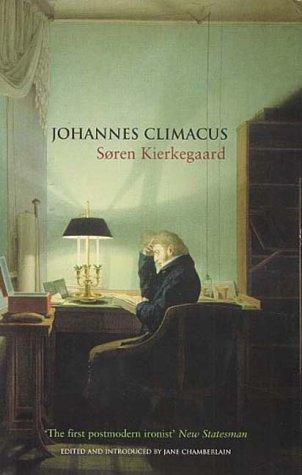 Johannes Climacus: A Life of Doubt