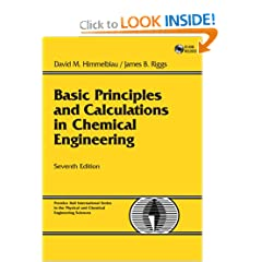 Basic Principles and Calculations in Chemical Engineering (7th Edition) (Prentice Hall International Series in the Physical and Chemical Engineering Sciences)