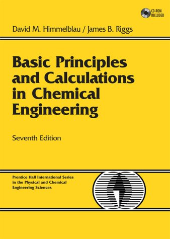 Basic Principles and Calculations in Chemical Engineering...