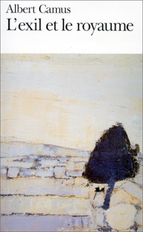Exil Et le Royaume (Folio), Albert Camus