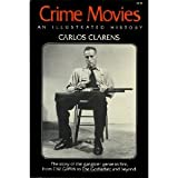 img - for Crime movies: From Griffith to The Godfather and beyond book / textbook / text book