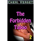 The Forbidden Taboo 2by Cheri Verset