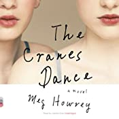 The Cranes Dance | [Meg Howrey]
