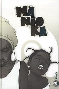 Manioka, Tome 2 : par  Nkodem