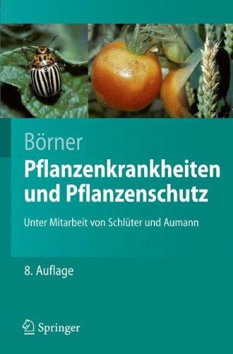 pflanzenkrankheiten-und-pflanzenschutz-springer-lehrbuch-german-edition