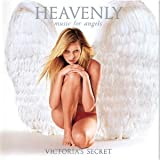 Heavenly - Music for Angels (Victorias Secret)