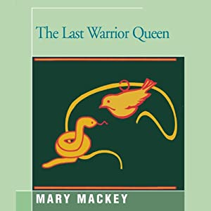The Last Warrior Queen Audiobook