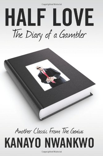 HALF LOVE (The Diary of a Gambler)