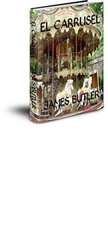 James Butler - El Carrusel (Spanish Edition)
