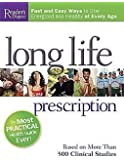 Long Life Prescription: Fast and Easy Ways to Stay Energized and Healthy at Every Age: Based on More