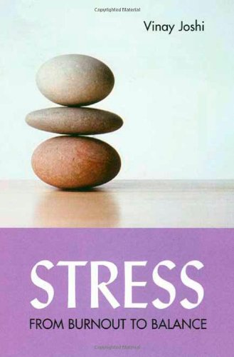Stress: From Burnout To Balance (Response Books)