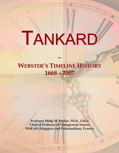 Tankard: Webster's Timeline History, 1668 - 2007