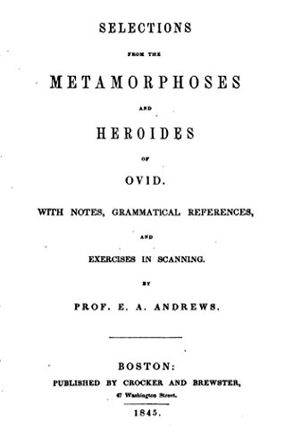 selections-from-the-metamorphoses-and-heroides-of-ovid-with-notes-grammatical-references-english-edi