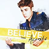 JUSTIN BIEBER BELIEVE -ACOUSTIC