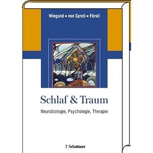 Schlaf & Traum: Neurobiologie, Psychologie, Therapie