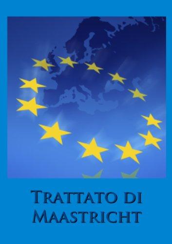 trattato-di-maastricht-italian-edition
