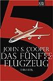 Das fünfte Flugzeug: Thriller