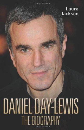 daniel-day-lewis-the-biography