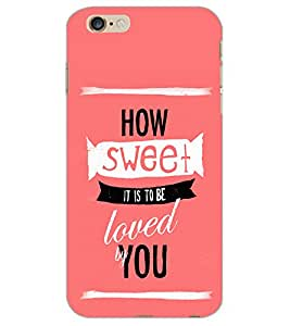 APPLE IPHONE 6 PLUS HOW SWEET Back Cover by PRINTSWAG