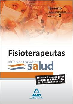 Fisioterapeutas del Servicio Aragonés de Salud. Temario Parte Específica. Volumen 3 (Spanish