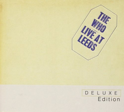 Live at Leeds -Deluxe Edition