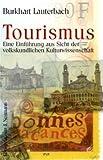 Tourismus: Eine Einführung aus Sicht der volkskundlichen Kulturwissenschaft