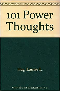 louise hay 101 power thoughts pdf