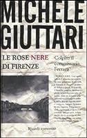 Le rose nere di Firenze