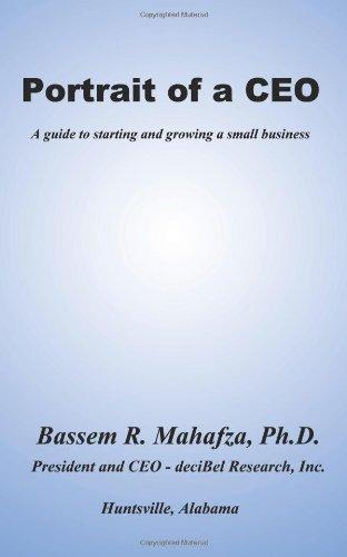 Porträt einer C. E. O.: A Guide to Start und wächst ein kleines Unternehmen