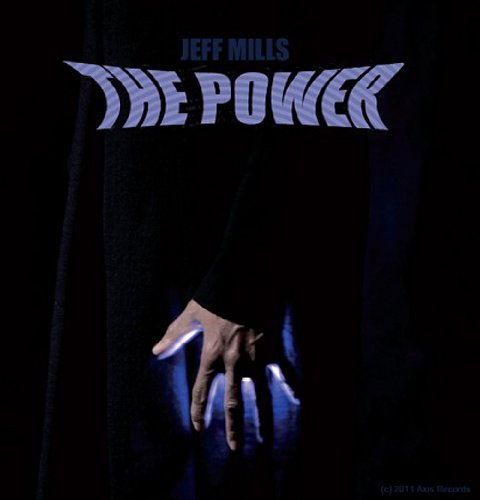 Jeff Mills-The Power-CD-FLAC-2011-MAHOU Download
