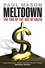 Meltdown The End of the Age of Greed by Paul Mason