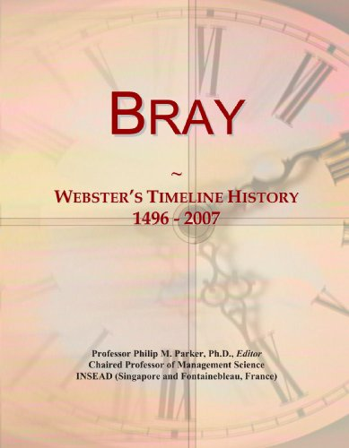 Bray: Webster's Timeline History, 1496 - 2007